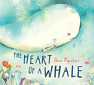 The Book Chook: Children's Book Review, The Heart of a Whale