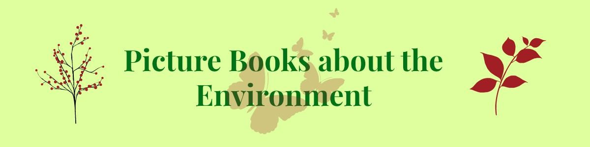 Headline for Picture Books on Environment