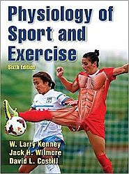 Physiology of Sport and Exercise - Larry Kenny, Jack Wilmore and David Costill