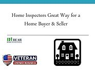 Home Inspectors Great Way for a Home Buyer & Seller