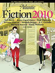 Atlantic: Fiction 2010 Issue
