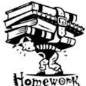 I've got homework
