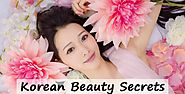 6 Amazing Korean Beauty Secrets You Can Use