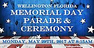 Wellington Memorial Day Parade and Ceremony | Monday, May 29th, 2017