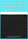 Thermapak Heatshift Laptop Cooling Pad Review |...
