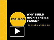 Get High Tensile Field fence with Tornado Wire.