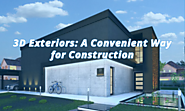 3D Exteriors: A Convenient way for Construction - rayvat-engineering