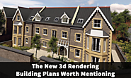 The New 3D Rendering Building Plans Worth Mentioning