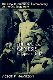 Genesis 1-17 and 18-50 (NICOT) by Victor P. Hamilton