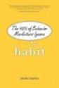 Amazon.com: Habit: The 95% of Behavior Marketers Ignore (paperback) (9780137070114): Neale Martin: Books