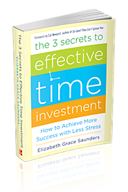 The 3 Secrets to Effective Time Investment - Real Life E®