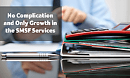 No Complication and Only Growth in the SMSF Services