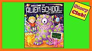 WELCOME TO ALIEN SCHOOL ❤ Read Aloud by Storyclub4kidz ❤