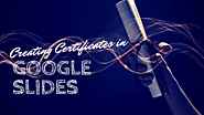 Creating Certificates in Google Slides - MrAdamPE