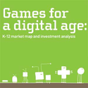 Games for a Digital Age: K-12 Market Map and Investment Analysis