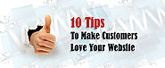 10 Tips To Make Customers Love Your Website: Web Design Agency Dubai