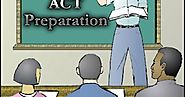 How to Prepare Effectively for the ACT Examination