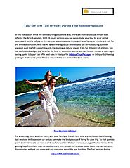 Take the Best Taxi Services During Your Summer Vacation.pdf