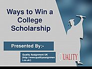 Ways To Win a College Scholarship