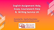 English Assignment, Essay, Coursework Help UK