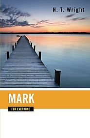 Mark (For Everyone) by N. T. Wright