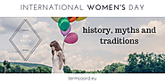 International Women's Day: history, myths and traditions
