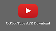 OGYouTube APK Download for Android