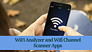 WiFi Channel Scanner Apps and WiFi Analyzer