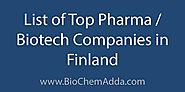 List of Top Medical / Pharma / Biotech Companies in Finland - BioChem Adda