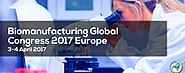 Biomanufacturing Global Congress 2017 Europe - BioChem Adda