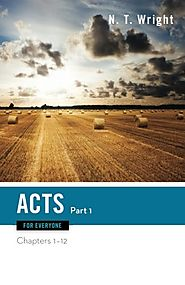 Acts (two volumes; For Everyone) by N.T. Wright