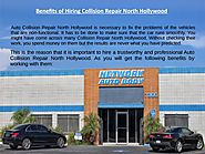 Benefits of Hiring Collision Repair North Hollywood