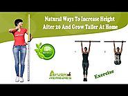 Natural Ways To Increase Height After 20 And Grow Taller At Home