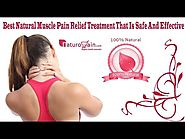 Best Natural Muscle Pain Relief Treatment That Is Safe And Effective
