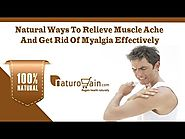 Natural Ways To Relieve Muscle Ache And Get Rid Of Myalgia Effectively