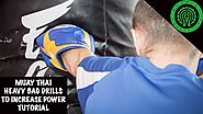 Muay Thai Punching Bag Drills to Increase Knockout Power Tutorial