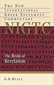 The Book of Revelation (NIGTC) by G.K. Beale