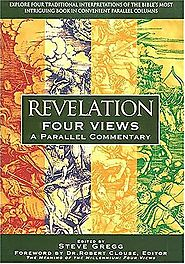 Revelation: Four Views by Steve Gregg