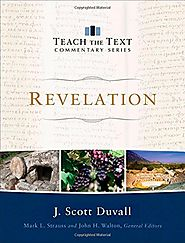 Revelation (Teach the Text) by J. Scott Duvall