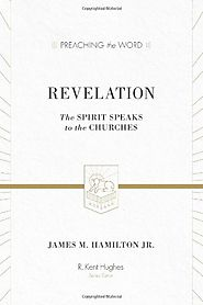 Revelation (Preaching the Word) by James M. Hamilton, Jr.