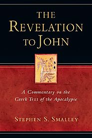 The Revelation to John by Stephen S. Smalley