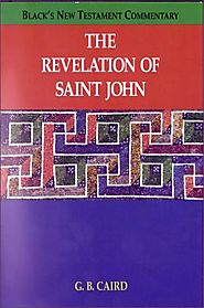 The Revelation of Saint John (BNTC) by G.B. Caird