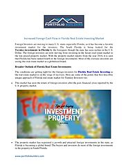 Increased foreign cash flow in florida real estate investing market