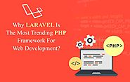 Laravel - a trending PHP Framework today