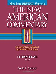 2 Corinthians (NAC) by David E. Garland