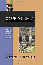 2 Corinthians (BECNT) by George H. Guthrie
