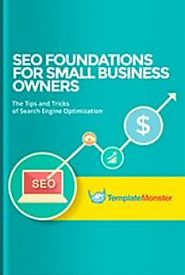 SEO Foundation for Small Business Owners - 21st century technology to make money!