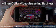5 Video Streaming Business Models that Could Make you a Millionaire