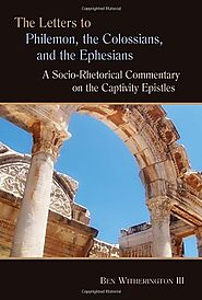 Philemon, Colossians, and Ephesians (SRSC) by Ben Witherington III