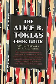 The Alice B. Toklas Cookbook, by Alice B. Toklas (1954) * Foreword by M.F.K. Fisher
